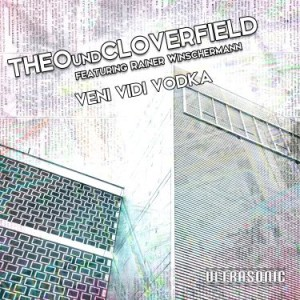 Theo und Cloverfield Veni Vidi Vodka Cover web